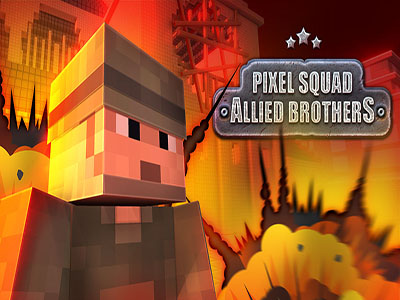 Pixel Squad  - Allied Brothers
